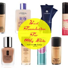 Best Foundation For Oily Skin in India: Drugstore & High End Options!