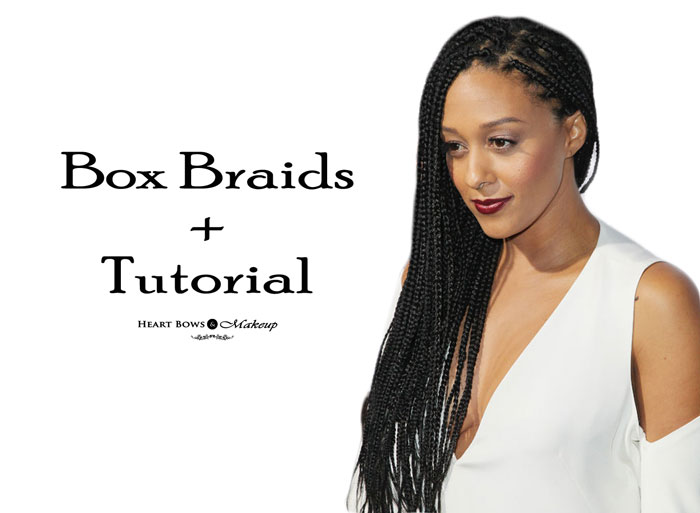 Box Braid Hairstyles How To Make Them
