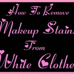How To Remove Make-Up Stains From White Clothes