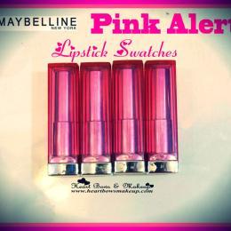 Maybelline Pink Alert Lipsticks Swatches- POW 1, POW 2, POW 3 & POW 4!