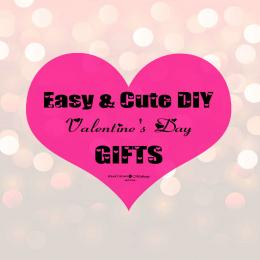 DIY Valentine's Day Gifts: Cute, Affordable & Unique Ideas!