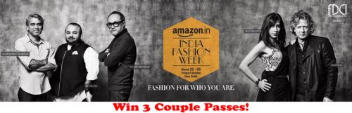 Amazon India Fashion Week Passes: Win 3 Couples Passes!