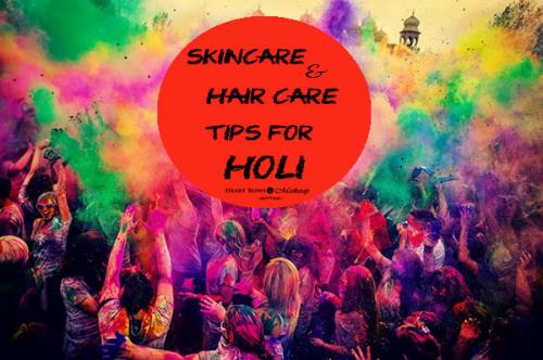 Skin Care & Hair Care Tips For Holi!