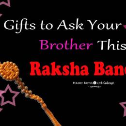 Gifts To Ask Your Brother This Raksha Bandhan: Cute & Fun Ideas!