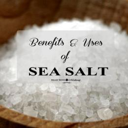 Sea Salt Benefits + 9 Ways of Using It!