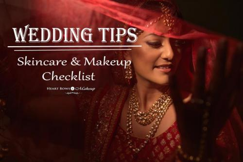 Wedding Makeup & Skincare Tips: The Perfect Guide For a Bride To Be!