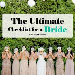 The Best Wedding Checklist For Every Bride: The Ultimate Last Minute Guide!