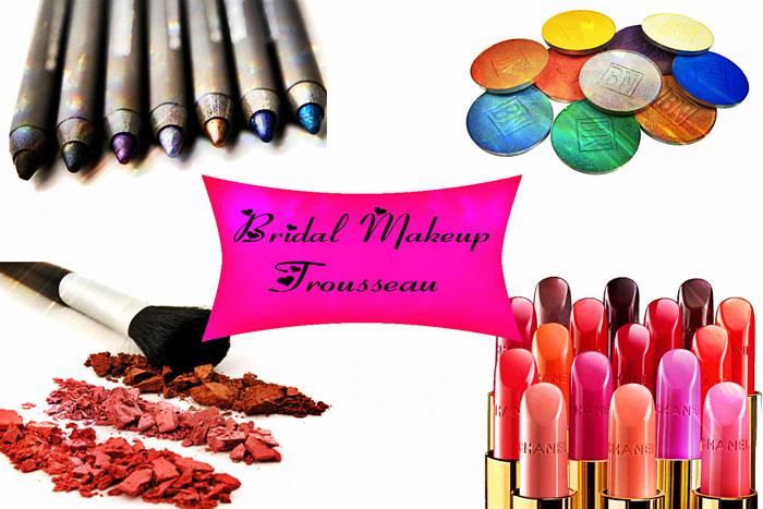 Wedding Makeup Kit Products: Bridal Makeup Trousseau Must Haves!