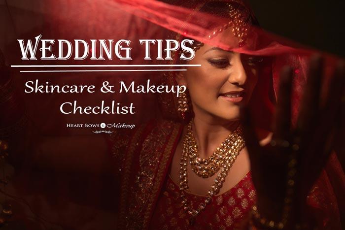 Wedding Tips Skincare & Makeup Bridal Tips & Checklist